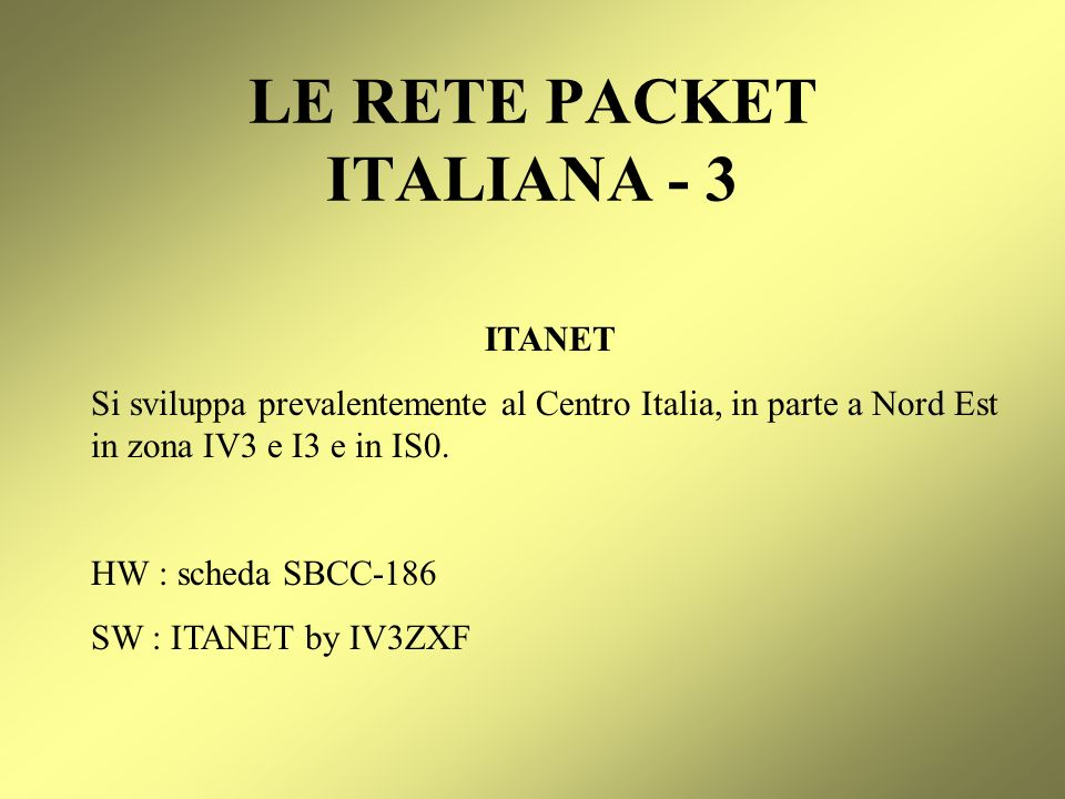 LE RETE PACKET ITALIANA - 3