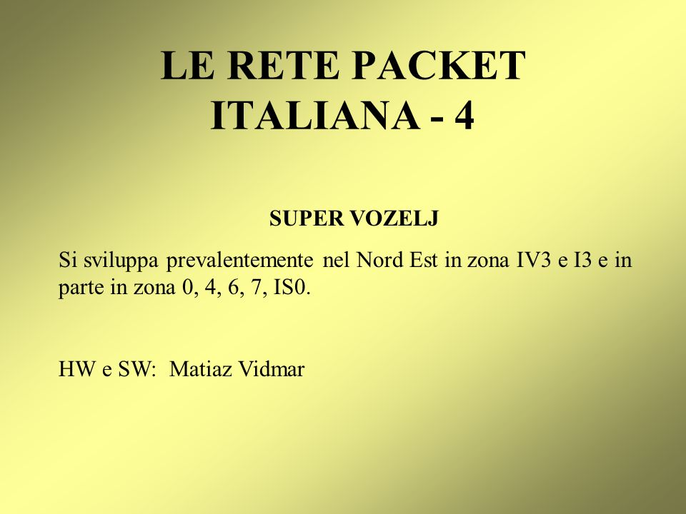 LE RETE PACKET ITALIANA - 4