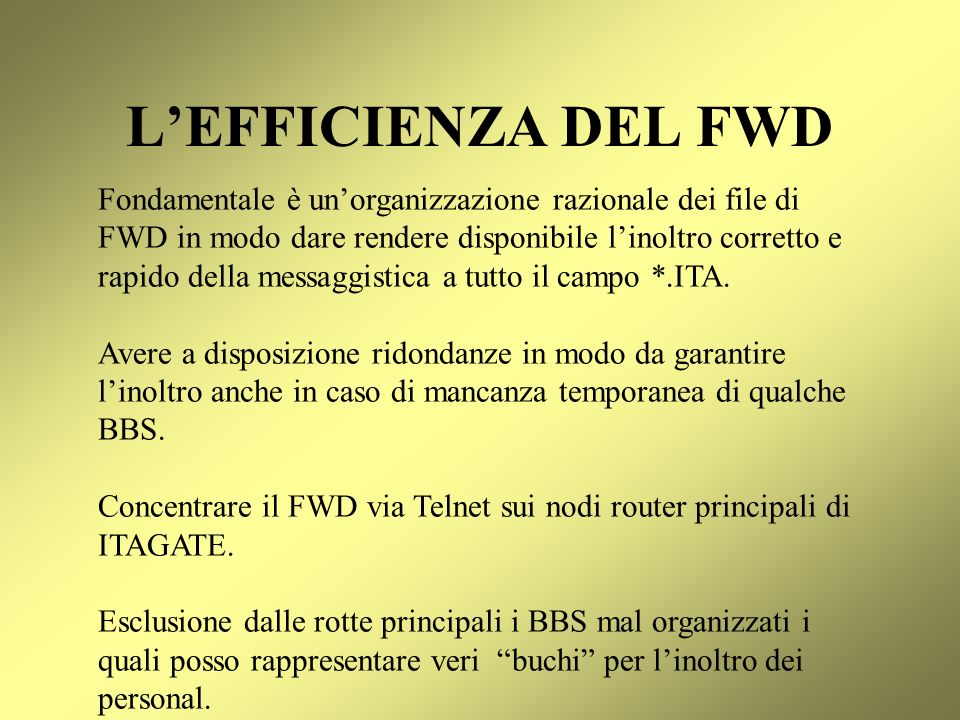 L'EFFICIENZA DEL FWD