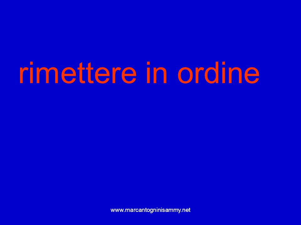 rimettere in ordine