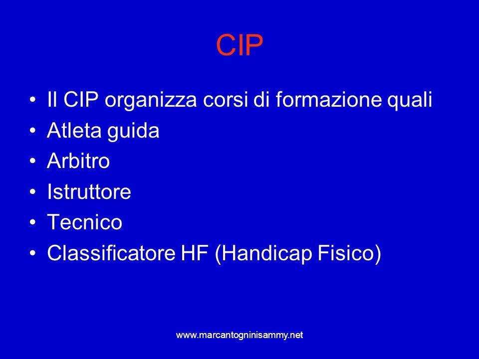 CIP Il CIP organizza corsi di formazione quali Atleta guida Arbitro