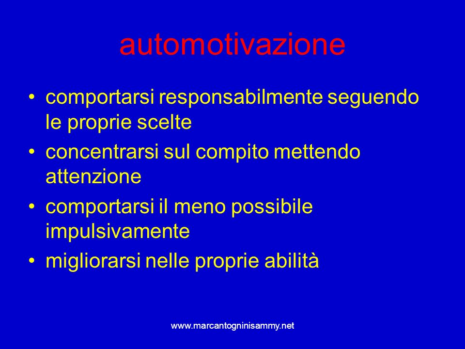 automotivazione comportarsi responsabilmente seguendo le proprie scelte. concentrarsi sul compito mettendo attenzione.