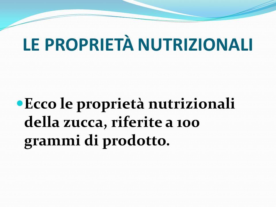 LE PROPRIETÀ NUTRIZIONALI