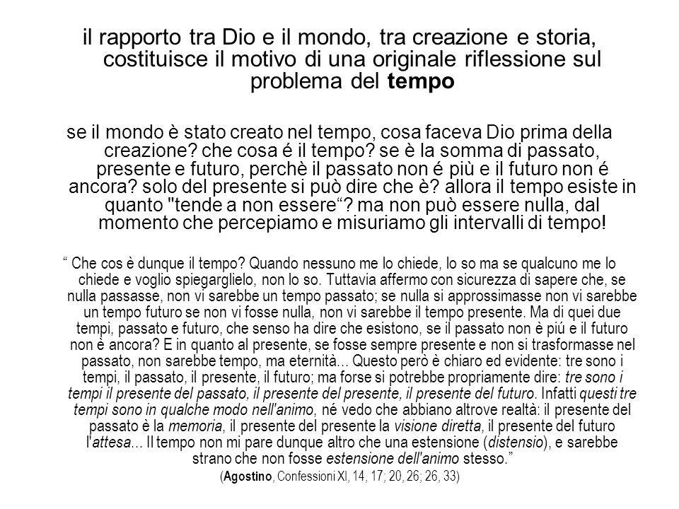(Agostino, Confessioni XI, 14, 17; 20, 26; 26, 33)