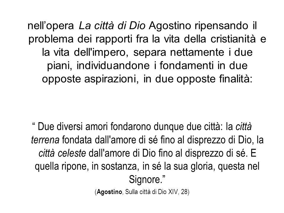 (Agostino, Sulla città di Dio XIV, 28)