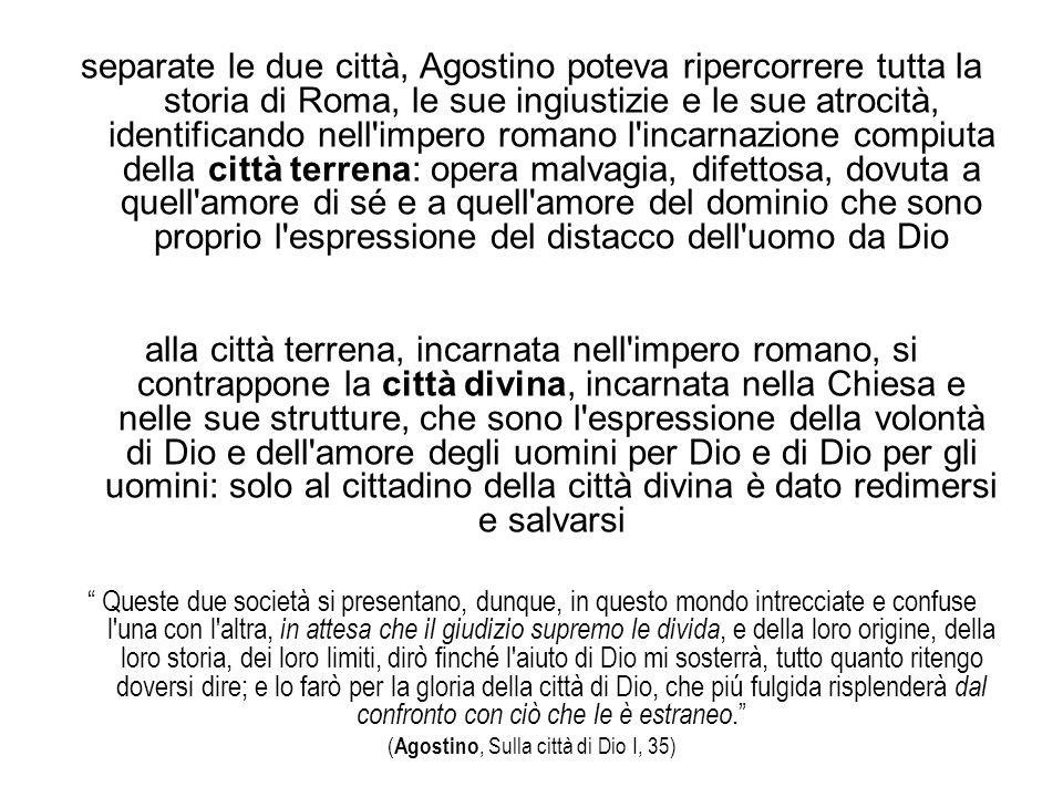 (Agostino, Sulla città di Dio I, 35)
