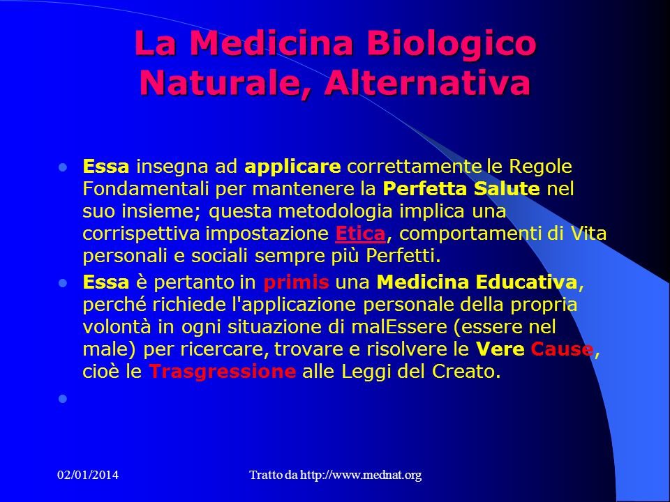 La Medicina Biologico Naturale, Alternativa