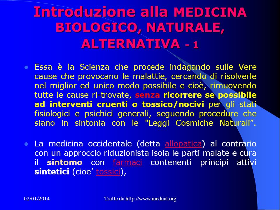 Introduzione alla MEDICINA BIOLOGICO, NATURALE, ALTERNATIVA - 1