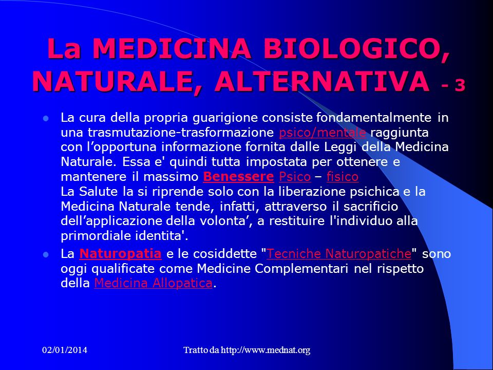 La MEDICINA BIOLOGICO, NATURALE, ALTERNATIVA - 3
