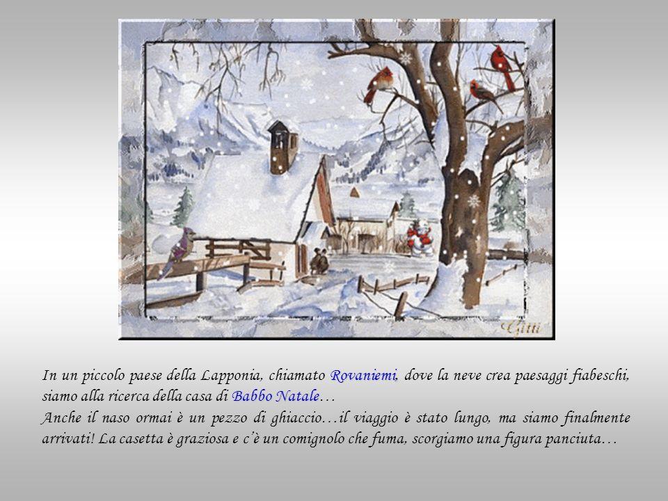 In un piccolo paese della Lapponia, chiamato Rovaniemi, dove la neve crea paesaggi fiabeschi, siamo alla ricerca della casa di Babbo Natale…