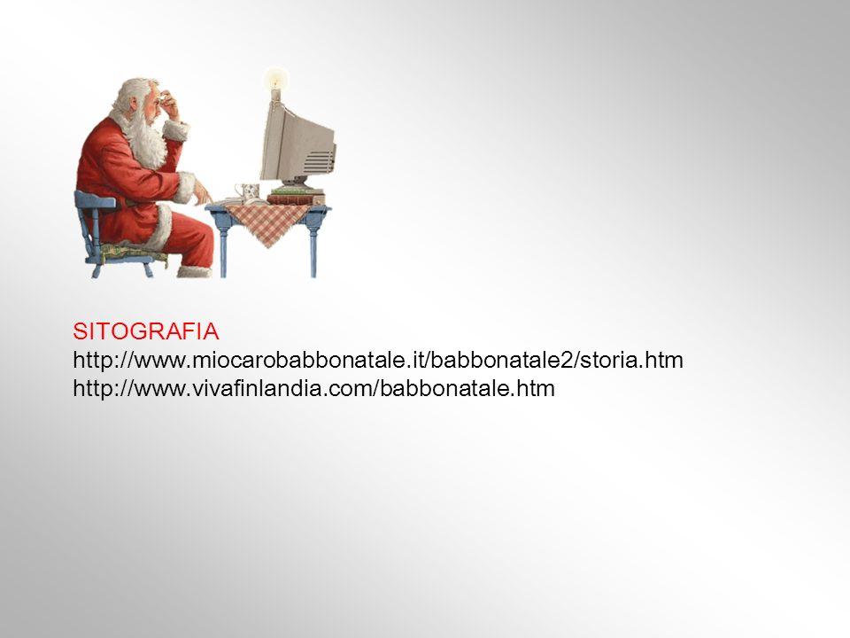 SITOGRAFIA http://www.miocarobabbonatale.it/babbonatale2/storia.htm.