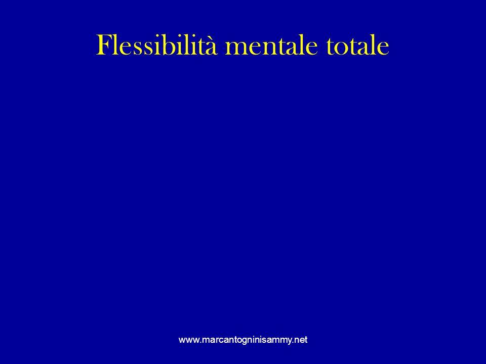 Flessibilità mentale totale