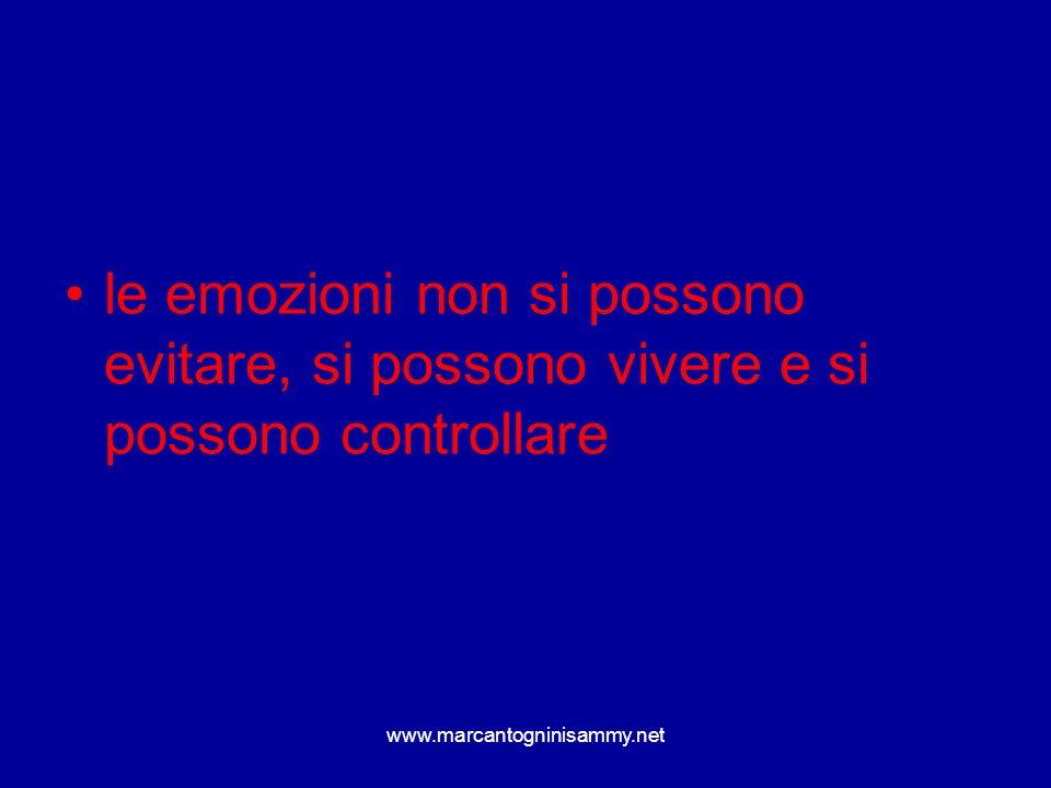 le emozioni non si possono evitare, si possono vivere e si possono controllare