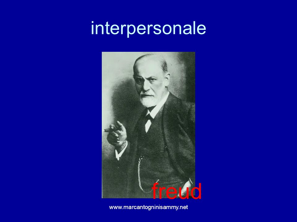 interpersonale freud www.marcantogninisammy.net
