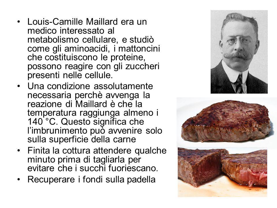 Louis-Camille Maillard era un medico interessato al metabolismo cellulare, e studiò come gli aminoacidi, i mattoncini che costituiscono le proteine, possono reagire con gli zuccheri presenti nelle cellule.