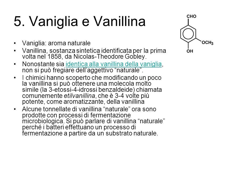5. Vaniglia e Vanillina Vaniglia: aroma naturale