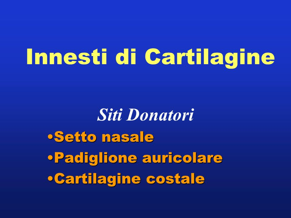 Innesti di Cartilagine
