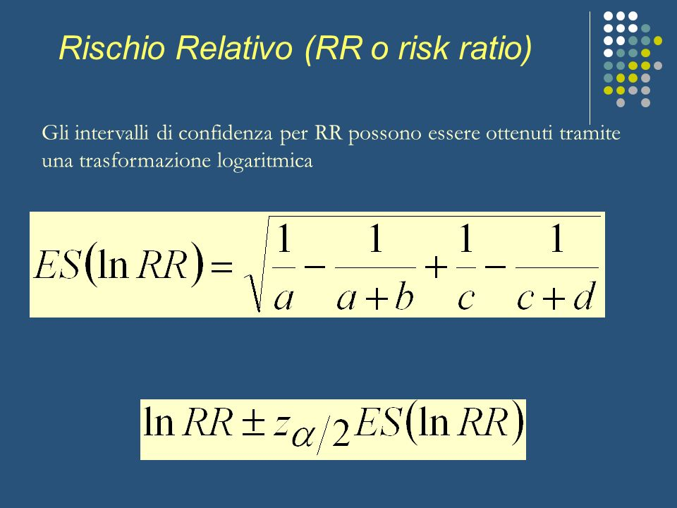 Rischio Relativo (RR o risk ratio)