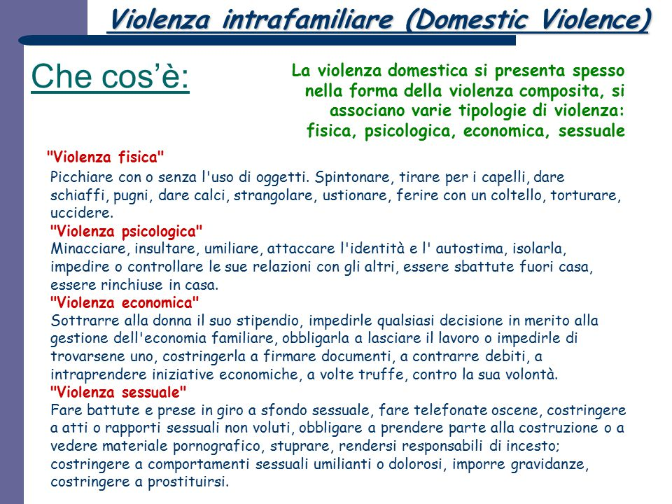 Che cos'è: Violenza intrafamiliare (Domestic Violence)