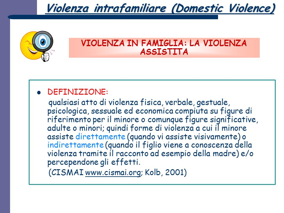 VIOLENZA IN FAMIGLIA: LA VIOLENZA ASSISTITA
