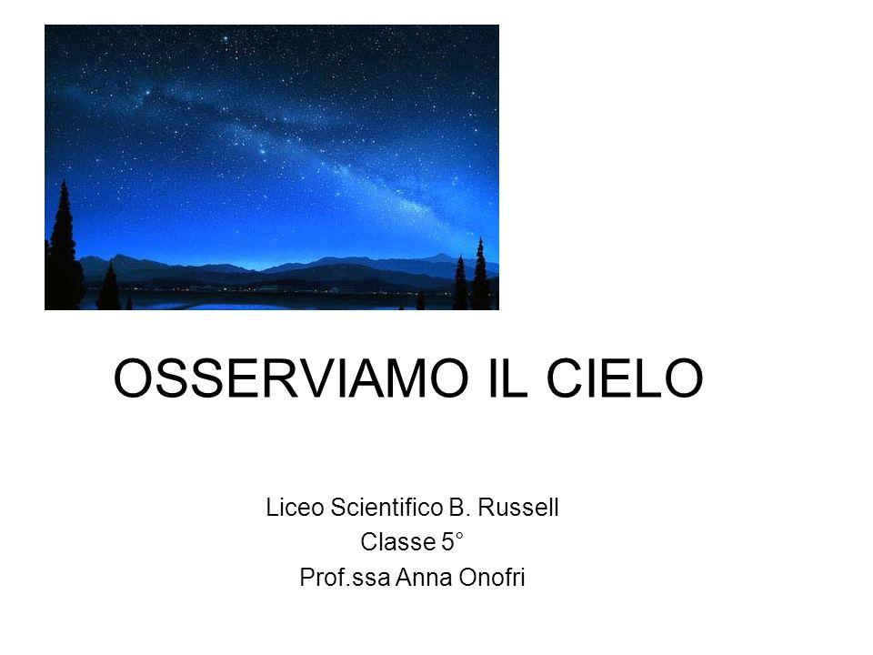 Liceo Scientifico B. Russell Classe 5° Prof.ssa Anna Onofri