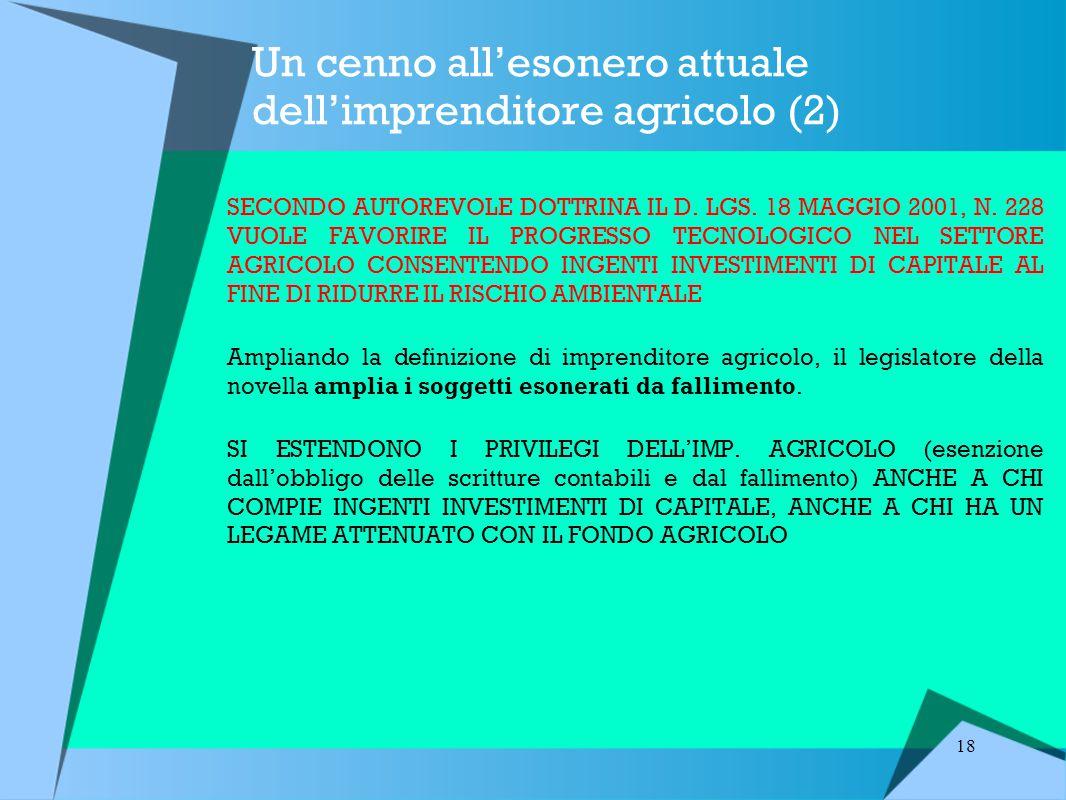 Un cenno all'esonero attuale dell'imprenditore agricolo (2)
