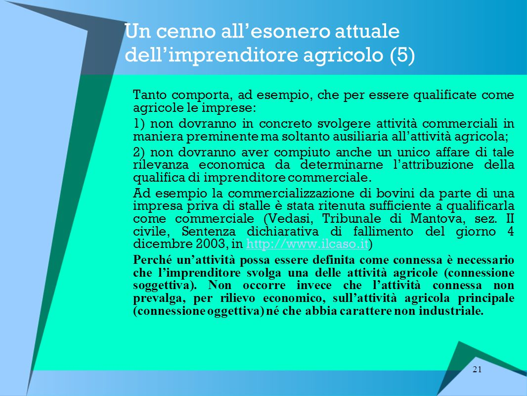 Un cenno all'esonero attuale dell'imprenditore agricolo (5)