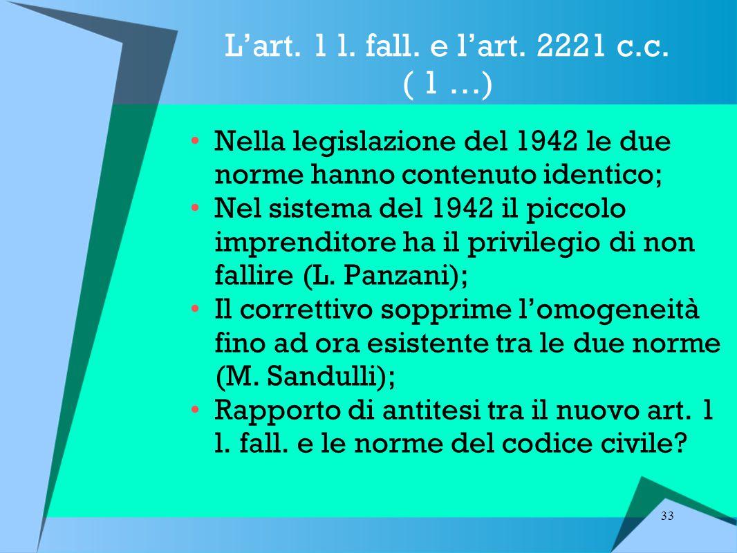 L'art. 1 l. fall. e l'art. 2221 c.c. ( 1 …)
