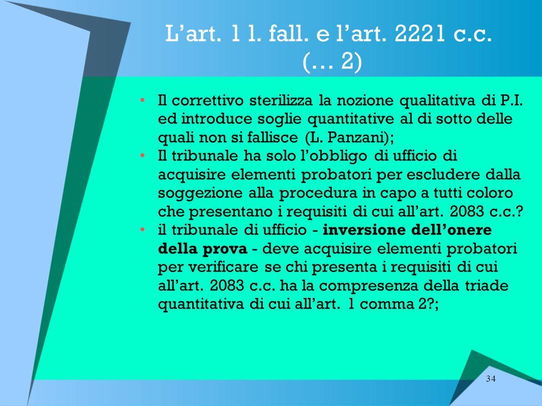 L'art. 1 l. fall. e l'art. 2221 c.c. (… 2)