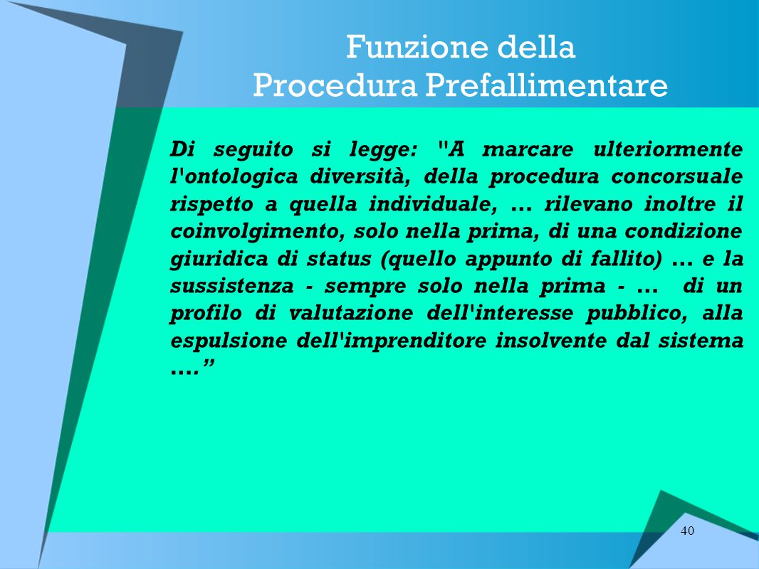 Funzione della Procedura Prefallimentare