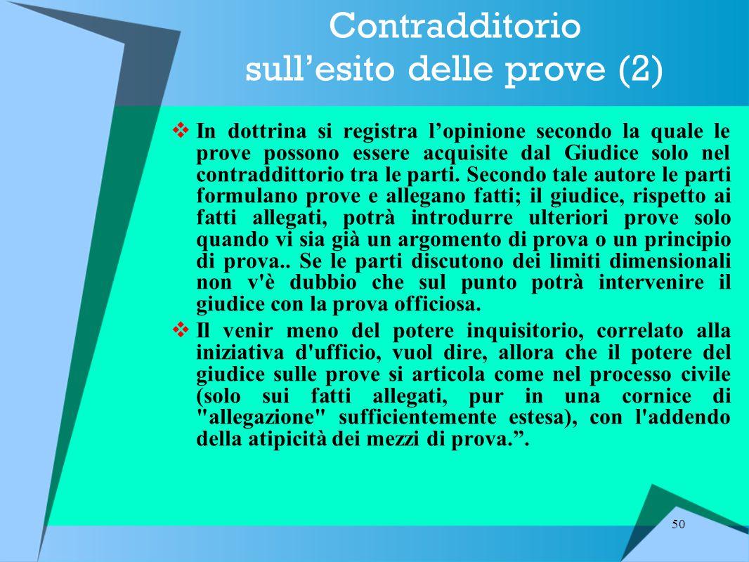 Contradditorio sull'esito delle prove (2)