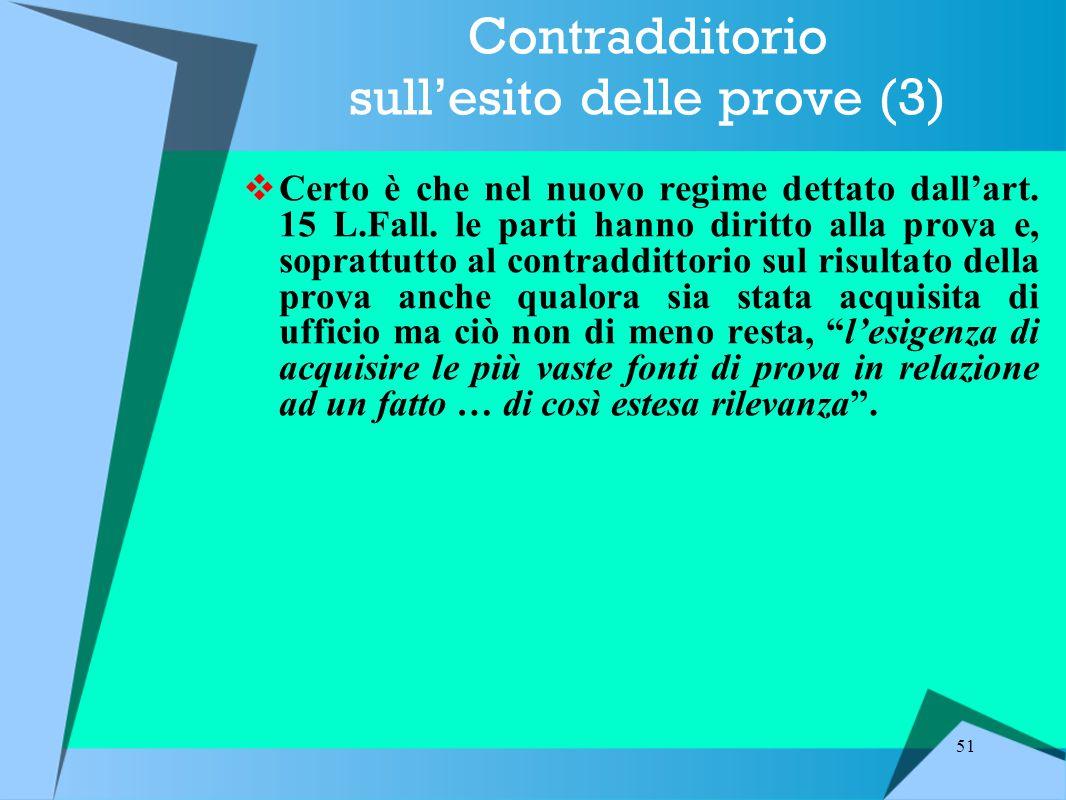 Contradditorio sull'esito delle prove (3)