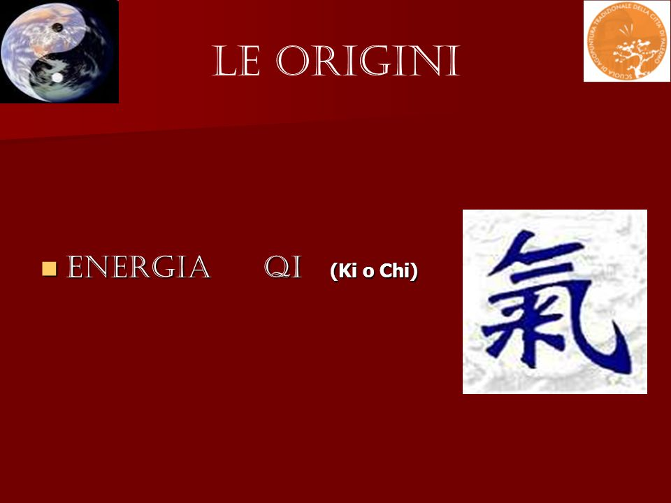 Le Origini Energia QI (Ki o Chi)