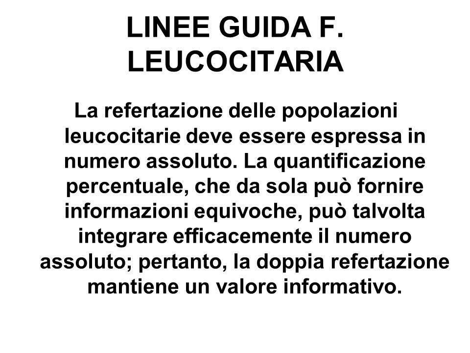 LINEE GUIDA F. LEUCOCITARIA