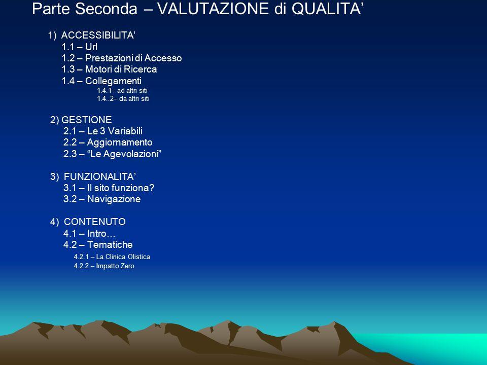 Parte Seconda – VALUTAZIONE di QUALITA' 1) ACCESSIBILITA' 1.1 – Url