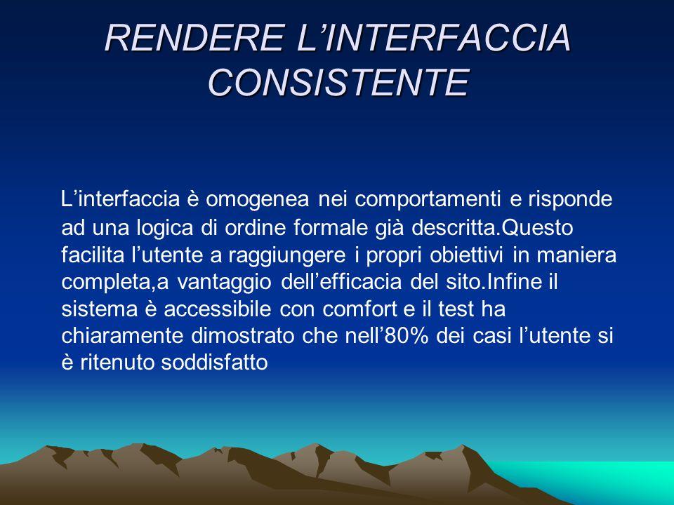 RENDERE L'INTERFACCIA CONSISTENTE