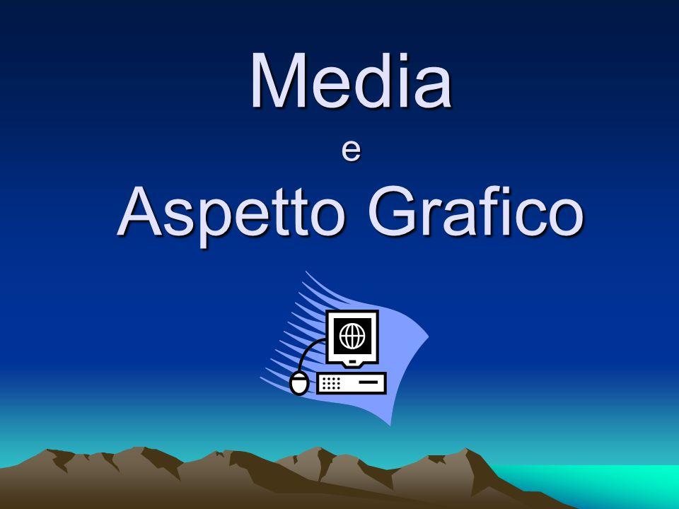 Media e Aspetto Grafico