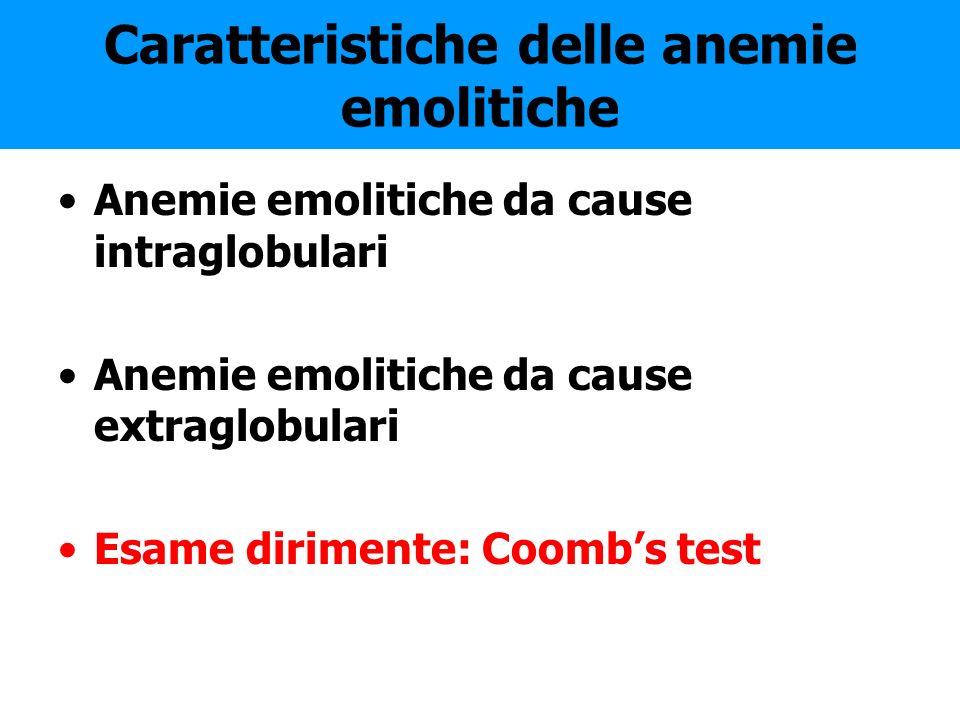 Caratteristiche delle anemie emolitiche