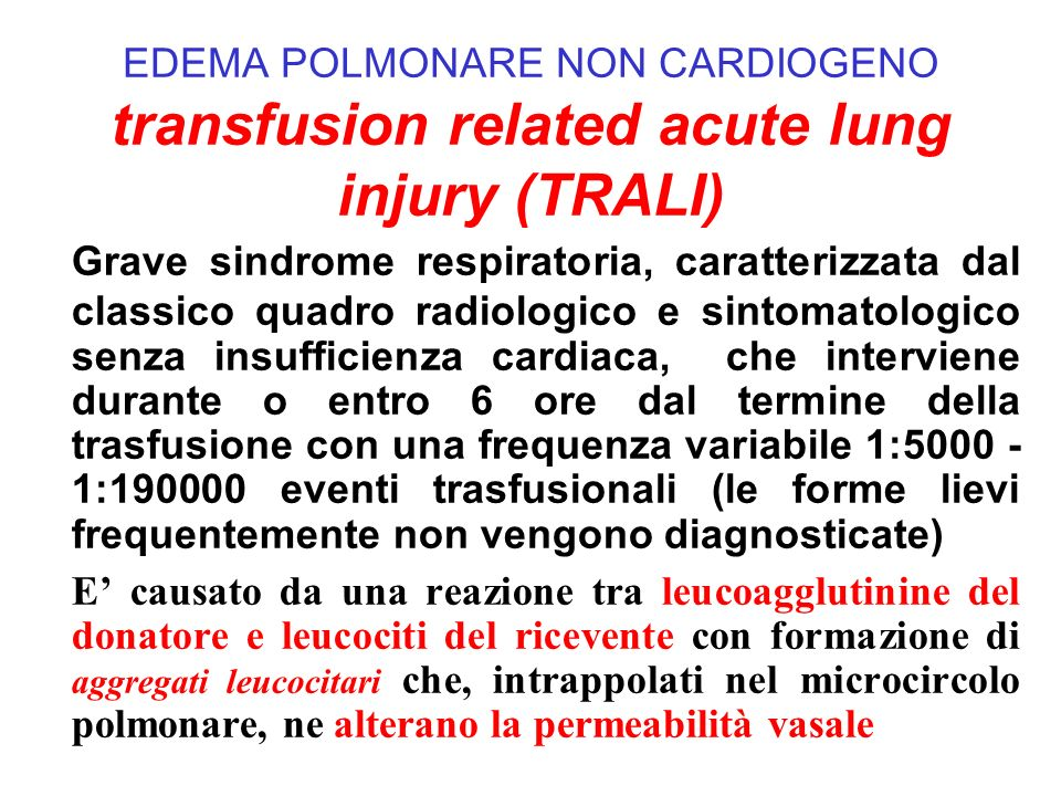 EDEMA POLMONARE NON CARDIOGENO transfusion related acute lung injury (TRALI)