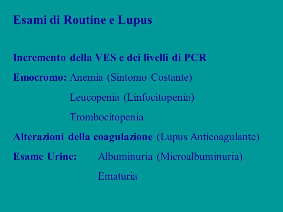Esami di Routine e Lupus