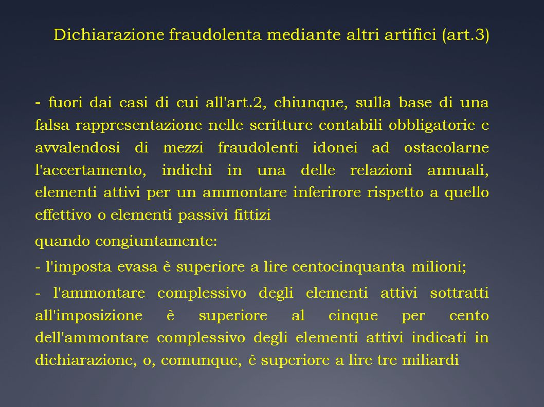 Dichiarazione fraudolenta mediante altri artifici (art.3)
