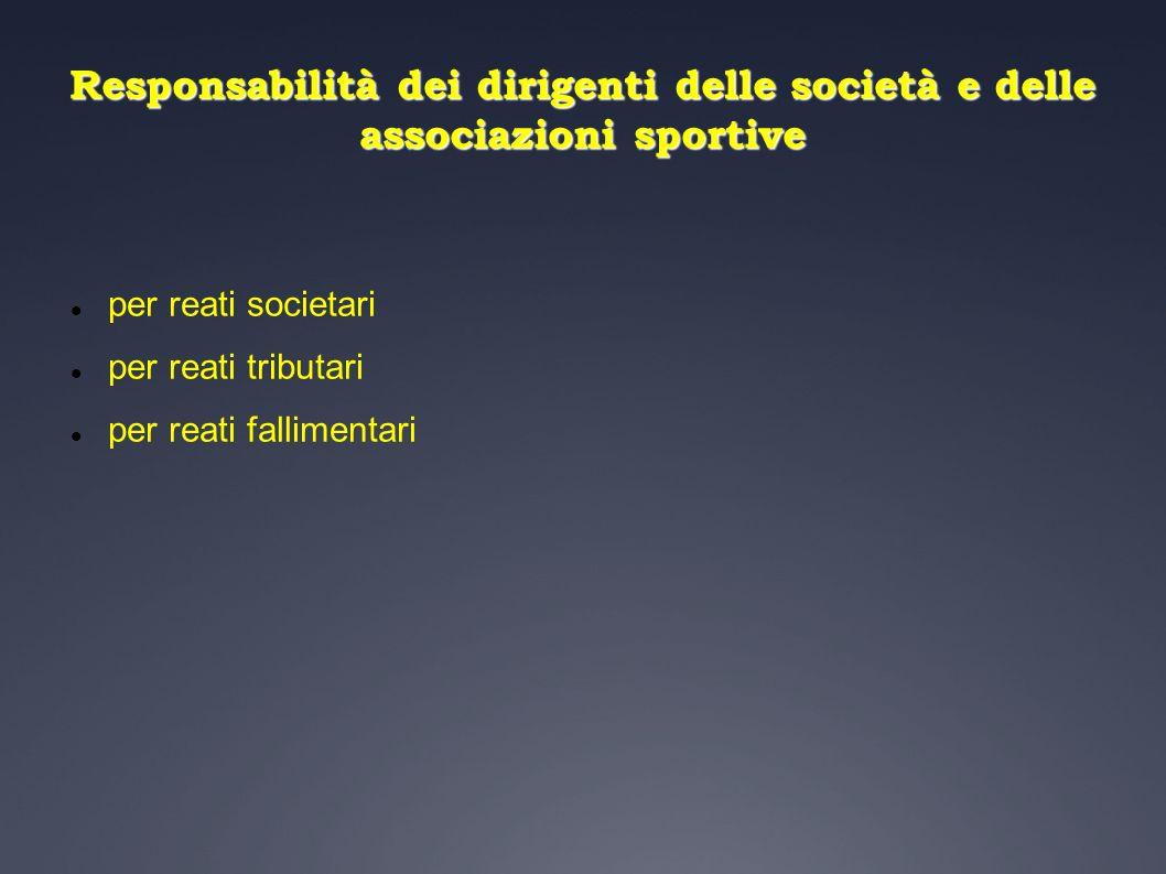 Responsabilità dei dirigenti delle società e delle associazioni sportive