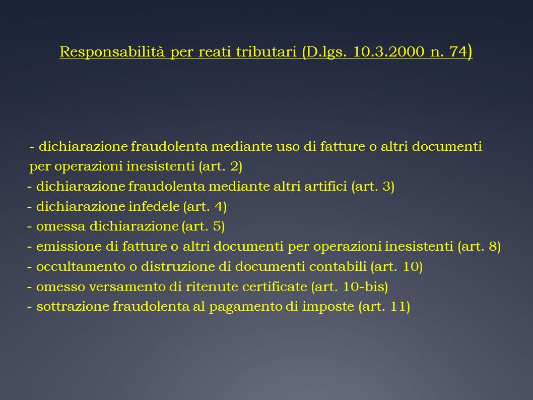 Responsabilità per reati tributari (D.lgs. 10.3.2000 n. 74)