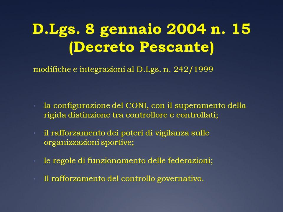 D.Lgs. 8 gennaio 2004 n. 15 (Decreto Pescante)