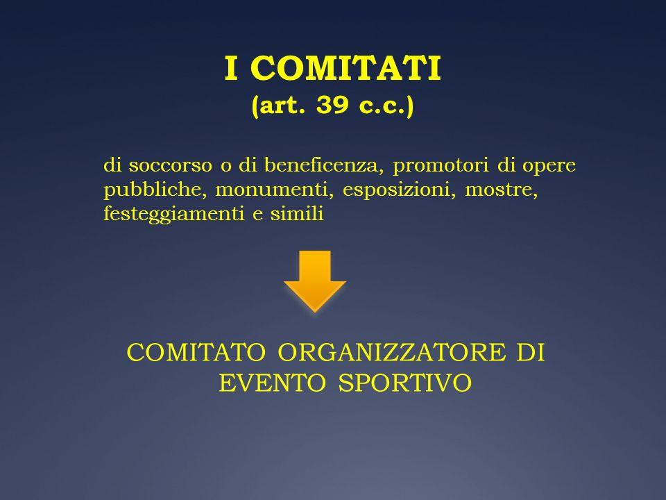 I COMITATI (art. 39 c.c.)