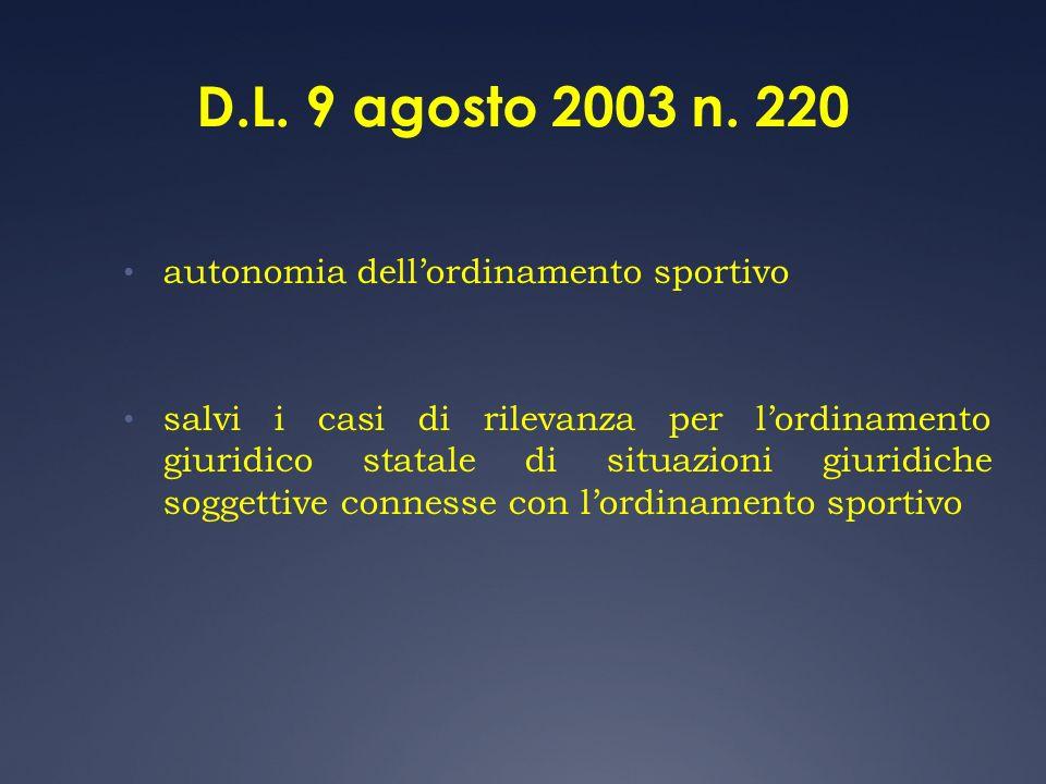D.L. 9 agosto 2003 n. 220 autonomia dell'ordinamento sportivo
