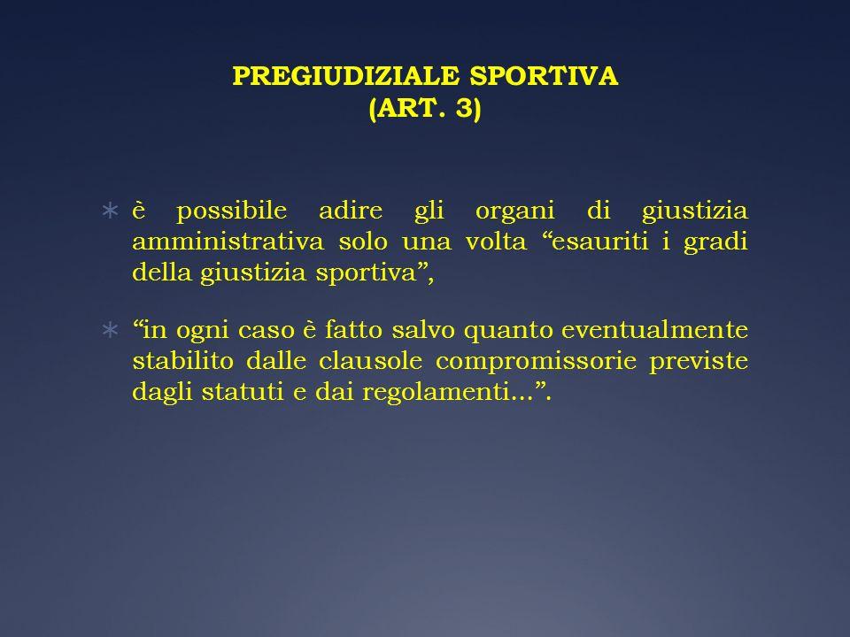 PREGIUDIZIALE SPORTIVA (ART. 3)
