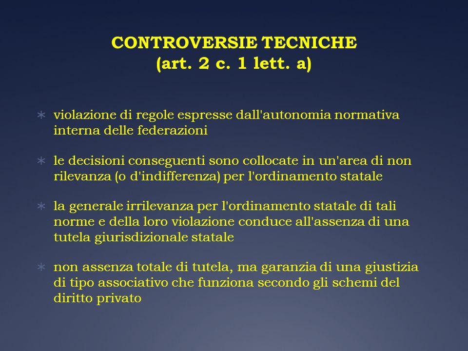 CONTROVERSIE TECNICHE (art. 2 c. 1 lett. a)