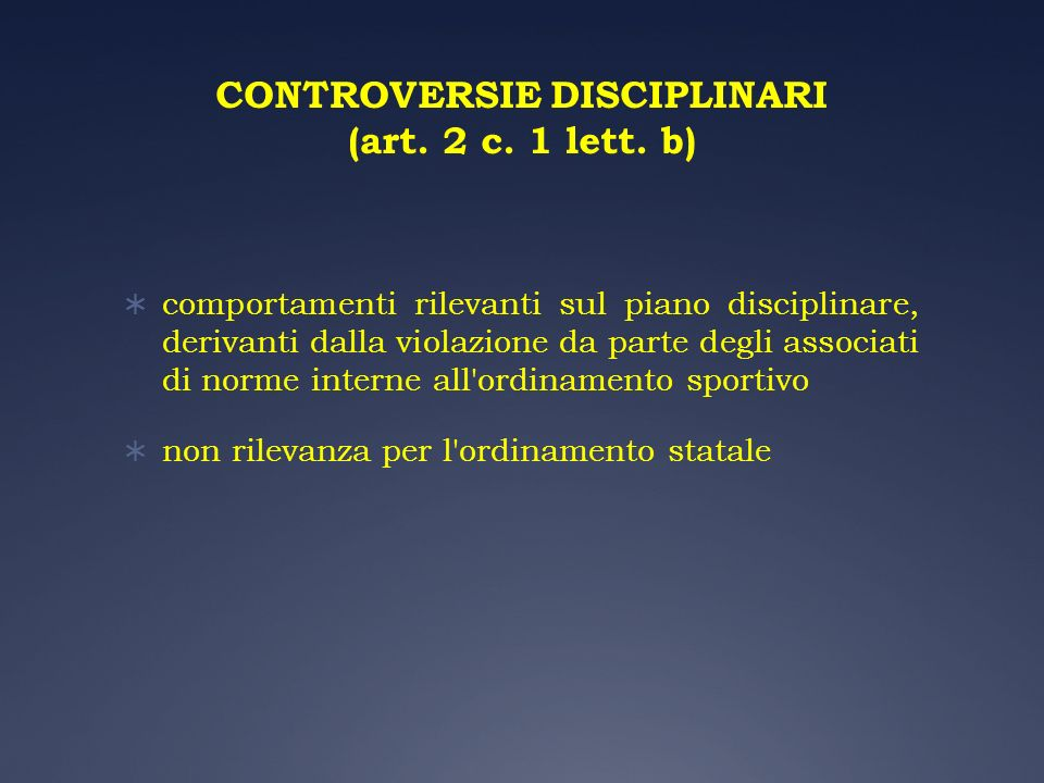 CONTROVERSIE DISCIPLINARI (art. 2 c. 1 lett. b)