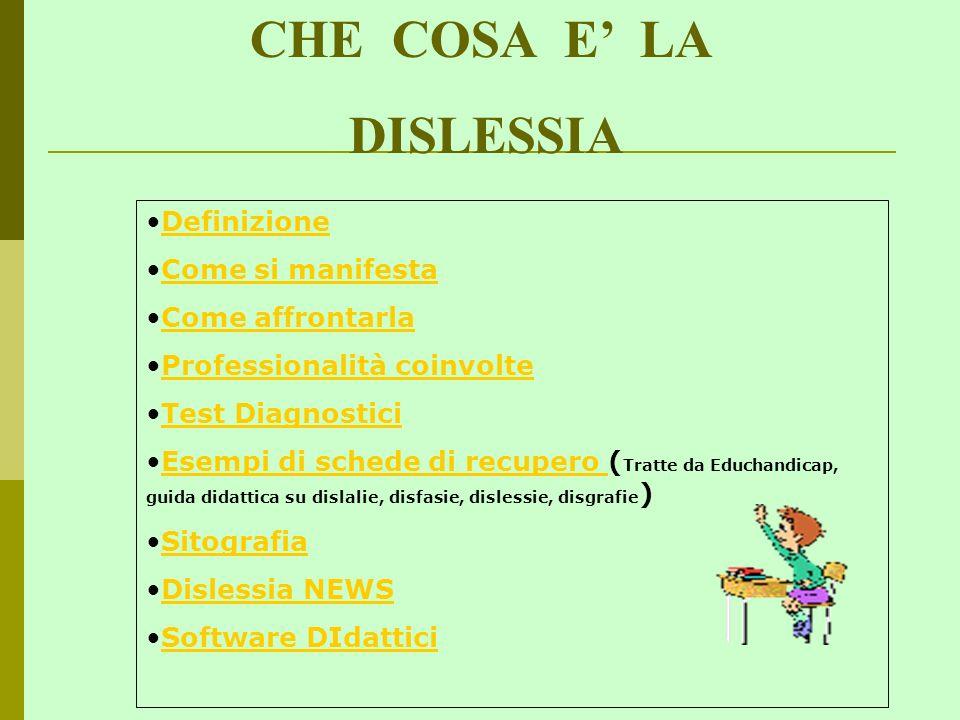 CHE COSA E' LA DISLESSIA